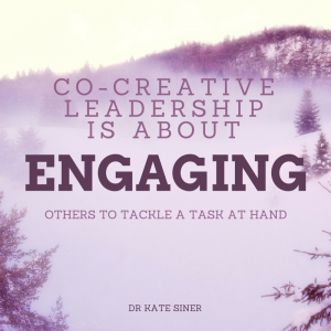 Co-Creative Leadership and the Power of Engagement