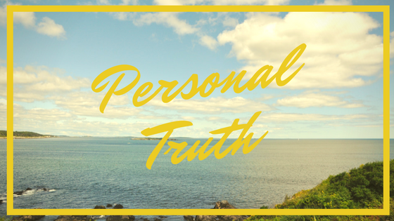Why You Should Learn Your Personal Truth