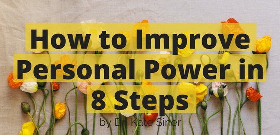 How to Improve Personal Power in 8 Steps