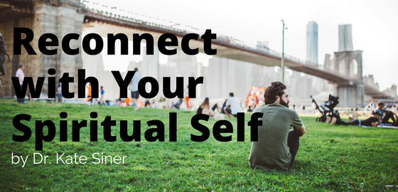 how to nurture spiritual development reconnect with your spiritual self