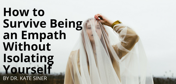 how to survive being an empath