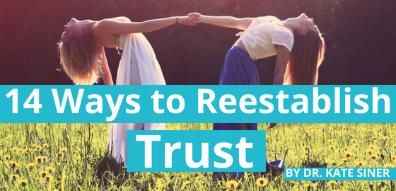 14 Ways to Reestablish Trust